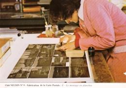 Metier - Club NAUDIN N 9- Fabrication De La Carte Postale - Le Montage En Planches - Métiers