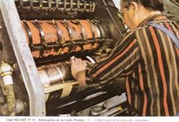 Metier - Club NAUDIN N11 - Fabrication De La Carte Postale - L Impression  Helio - Métiers
