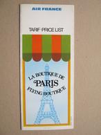 AIR FRANCE LA BOUTIQUE DE PARIS FLYING BOUTIQUE - TARIF, PRICE LIST - Publicités