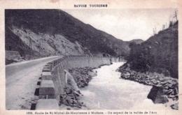 73 - Savoie - Route De SAINT MICHEL De MAURIENNE A MODANE - Un Aspect De La Vallée De L Arc - Saint Michel De Maurienne