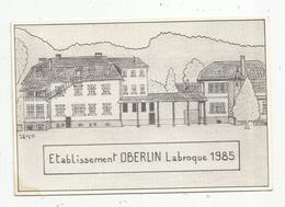Cp, Illustrateur , Signée Hamm , établissement OBERLIN , 67 , LABROQUE , 1985 , Dédicacée Hamm , N° 162/500 Ex. - Hamm