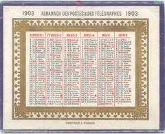 Petit Almanach Des Postes & Des Télégraphes 1903, Calendrier Cartonné - Calendriers