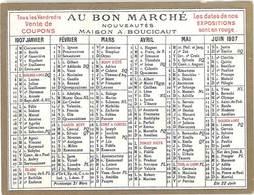 Petit Calendrier «  Au Bon Marché «  1907 - Calendriers