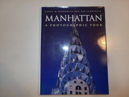 Manhattan A Photographic Tour Par Highsmith & Landphair, 1997, 128 Pages - Photographie