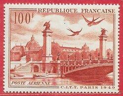 France PA N°28 Hirondelle Pont 100F Rouge-brun 1949 ** - 1927-1959 Ungebraucht