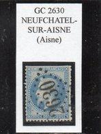 Aisne - N°29B (défx) Obl GC 2630 Neufchâtel-sur-Aisne - 1863-1870 Napoléon III Lauré