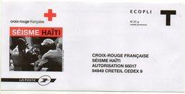 2010--Entier--Enveloppe T  Croix-Rouge -- SEISME  HAITI ---Neuf  -- Pub   LA POSTE ..............à Saisir - Enteros Postales