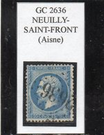 Aisne - N°22 Obl GC 2636 Neuilly-St-Front - 1862 Napoléon III