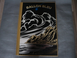 """Libro """"Ballon Bleu De Cartier"""" / Edición Limitada De Coleccionista - Non Classés"""