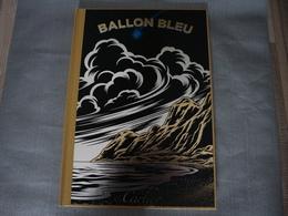 """Libro """"Ballon Bleu De Cartier"""" / Edición Limitada De Coleccionista - Zonder Classificatie"""
