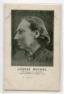 Portrait  Louise MICHEL  Anarchiste  Franc Maconne Commune De Paris  Née à Troyes Morte à Marseille1905 D04 2020 - Cartes Postales