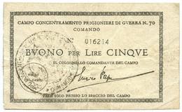 5 LIRE CAMPO CONCENTRAMENTO PRIGIONIERI GUERRA WWII N 70 MONTURANO 1939/1945 BB+ - [ 1] …-1946 : Royaume