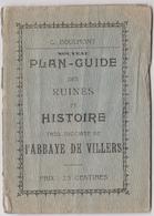 VILLERS LA VILLE    Plan-Guide Des Ruines De L'Abbaye - Dépliants Touristiques