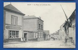 SACY    La Place Et La Grande Rue    Epicerie      Animées    écrite En 1908 - Autres Communes