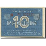 Billet, Allemagne, Baden, 10 Pfennig, 1947, KM:S1002a, SPL+ - [ 5] Ocupación De Los Aliados
