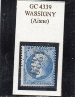 Aisne - N°22 (ld) Obl GC 4339 Wassigny - 1862 Napoléon III