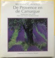 (102) De Provence En De Camargue - Artis-Historia - 1997 - 106p. - Als Nieuw - Géographie