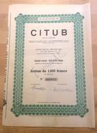 """Action De 1000 Francs Au Porteur """"Citub Société Anonyme"""" Bruxelles 1956 - Actions & Titres"""