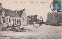 Villaines La Carelle - Place Des Carrières - Autres Communes