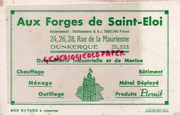 59- DUNKERQUE- RARE BUVARD AUX FORGES DE SAINT ELOI- ETS. O. & J. TABELING FRERES- QUINCAILLERIE-24 RUE DE LA MAURIENNE - Blotters