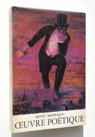 Surréalisme : Ernst MOERMAN, Oeuvre Poétique - De Rache, 1970 - Dédicacé / Fantômas, Magritte - Libros Autografiados