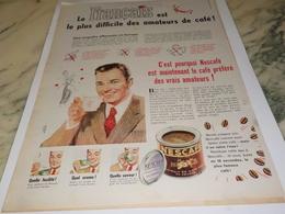 ANCIENNE  PUBLICITE LE FRANCAIS DIFFICILE CAFE DE NESCAFE  1956 - Affiches