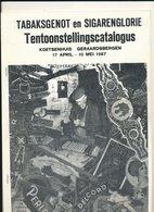 Brochure GERAARDSBERGEN  TABAKSGENOT EN SIGARENGLORIE  TENTOONSTELLINGSCATALOGUS  1987 - Livres, BD, Revues