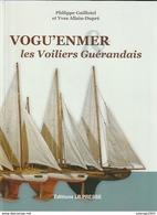 Livre VOGU'ENMER Les Voiliers Guérandais Guérande Bateau Jouet    Edit 2010  (TTB état 750 Gr  158 PAGES  ) - Toy Memorabilia