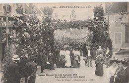 ARNAY-le-DUC (21). Grandes Fêtes Des 14-15-16 Septembre 1912. Rue Grande Et Rue Saint-Jacques - Arnay Le Duc