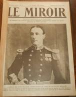 Le Miroir. N°38. 16 Août 1914.Le Commandant De La Flotte Anglaise.Lord Kitchener.Appel Aux Armes à Liège. - 1900 - 1949