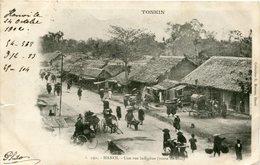 TONKIN - HANOÏ - UNE RUE INDIGENE - ROUTE De HUE  - - Viêt-Nam