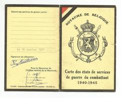 Royaume De Belgique. Carte Des états De Services De Guerre Du Combattant 1940-1945 - Dokumente