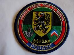 ECUSSON DOUANE LES DOUANES DIVISION TUNNEL SOUS LA MANCHE BSI / SFR ETAT EXCELLENT SUR VELCROS - Police & Gendarmerie