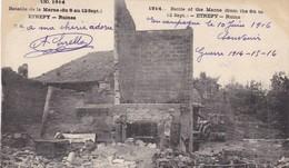 .51 ETREPY. GUERRE 1914-18 BATAILLE DE LA MARNE..RUINES. + TEXTE DU 10 JUIN 1916 - Guerre 1914-18