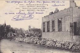 55 REVIGNY. GUERRE 1914-18 BATAILLE DE LA MARNE.. RUE DE BAR + TEXTE DU 19 JUIN 1916 - Guerre 1914-18