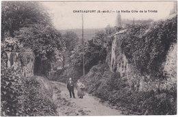 78. CHATEAUFORT. La Vieille Côte De La Trinité - Sonstige Gemeinden