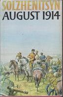 August 1914 // Alexander Solzhenitsyn - Guerre 1914-18