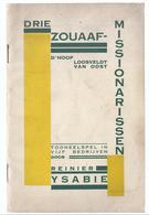 1930 TIELT DRIE ZOUAAF-MISSIONARISSEN D'HOOP LOOSVELDT VAN OOST TONEELSPEL IN 5 BEDRIJVEN R. YSABIE PUB CITROËN C 6 F + - Books, Magazines, Comics