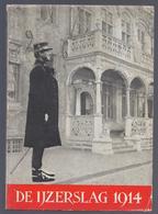 DE IJZERSLAG 1914 DOOR M. SENESAEL OUD-STRIJDER - KEIEM BAMBURG DIKSMUIDE SCHOORBAKKE TERVATE KAASKERKE LOMBARDSIJDE - War 1914-18