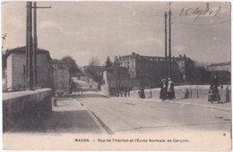71. MACON. Rue De L'Héritan Et L'Ecole Normale De Garçons - Macon