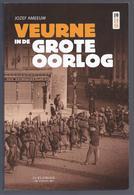 VEURNE IN DE GROTE OORLOG J. AMEEUW UITG. DE KLAPROOS AVEKAPELLE BOOITSHOEKE BULSKAMP DE MOEREN HOUTEM STEENKERKE VEURNE - Guerre 1914-18