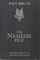 The Nemesis File ~ The True Story Of An SAS Execution Squad // Paul Bruce - Livres, BD, Revues