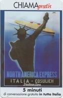 """Telecom Italia : Croisière """"NORTH AMERICA EXPRESS"""" : Chiama Gratis 5 Minuti (non-utilisée) - Boats"""