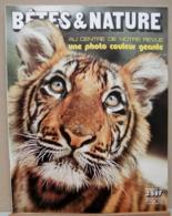 LA VIE DES BETES / BETES ET NATURE N° 91 Du 11/1971, Poster Inclu, Voir Sommaire - Tierwelt