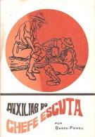 Portugal - Auxiliar Do Chefe Escuta - Baden-Powell - Escutas - Escutismo - Escuteiros - Scouting - Scoutisme - Scouts - Books, Magazines, Comics