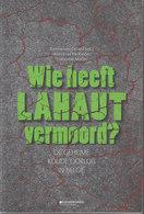 Wie Heeft Lahaut Vermoord? ~ De Geheime Koude Oorlog In België // E. Gerard, W. De Ridder & F. Muller - Histoire