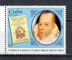 2005 The 400th Anniversary Of The Publication Of Don Quijote De La Mancha  (MNH)  - Writers - Cuba