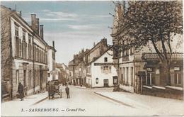 SARREBOURG : GRANDE RUE - Sarrebourg