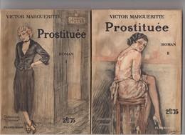 """Victor Margueritte - Roman """" Prostituée """" 2 Tomes - Illustration Edouard Chimot - - Romantique"""