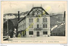 38. SAINT LAURENT DU PONT . La Distillerie BONAL . - Saint-Laurent-du-Pont